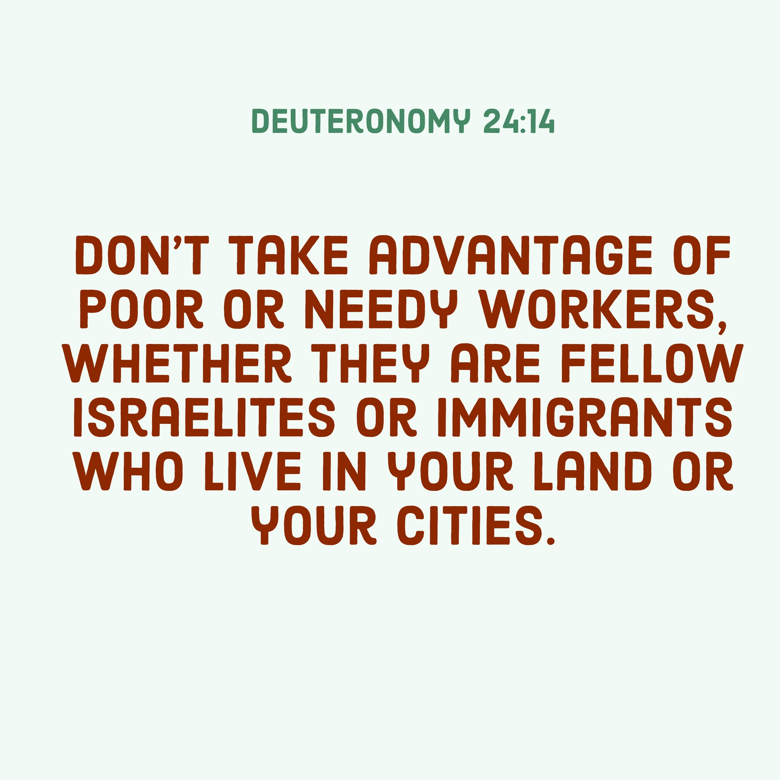 Verse Image for Deuteronomy 24:14 - 1x1