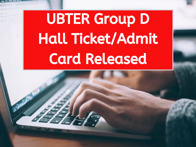 UBTER Group D admit card 2019 released