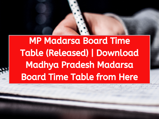 MP Madarsa Board Time Table