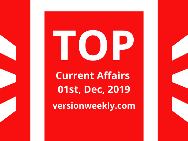 Daily Current Affairs GK 1st December 2019