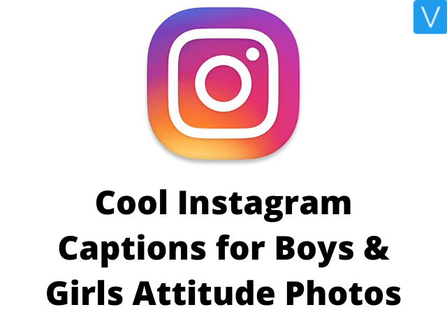 Cool Instagram Captions for Boys & Girls Attitude Photos