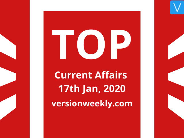 Current Affairs Quiz 17 January 2020 with Questions and Answers
