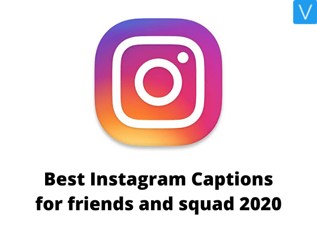 best instagram captions for friends that will boost your