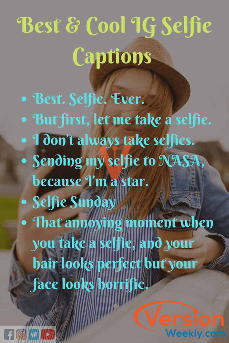 Best IG Selfie Quotes & Captions