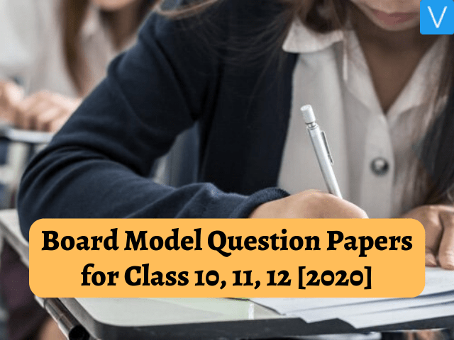 Board Model Question Papers for Class 10 11 12