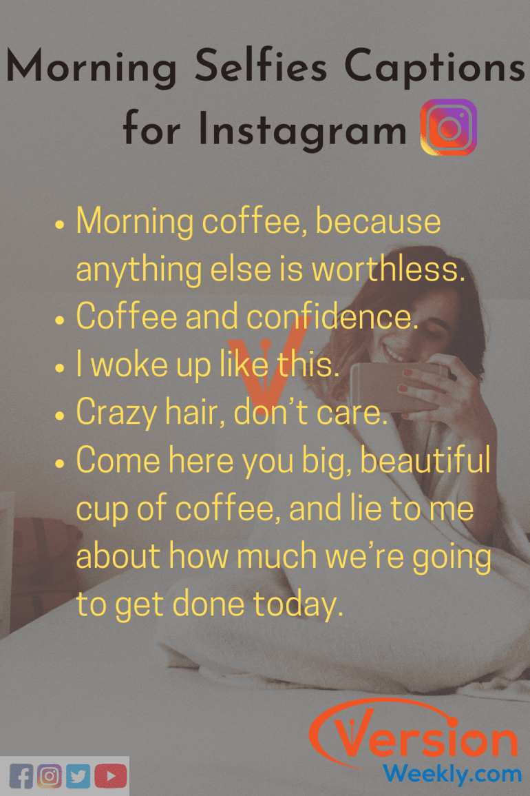 Instagram Captions For Selfies Best Selfie Quotes For Instagram Photos Version Weekly