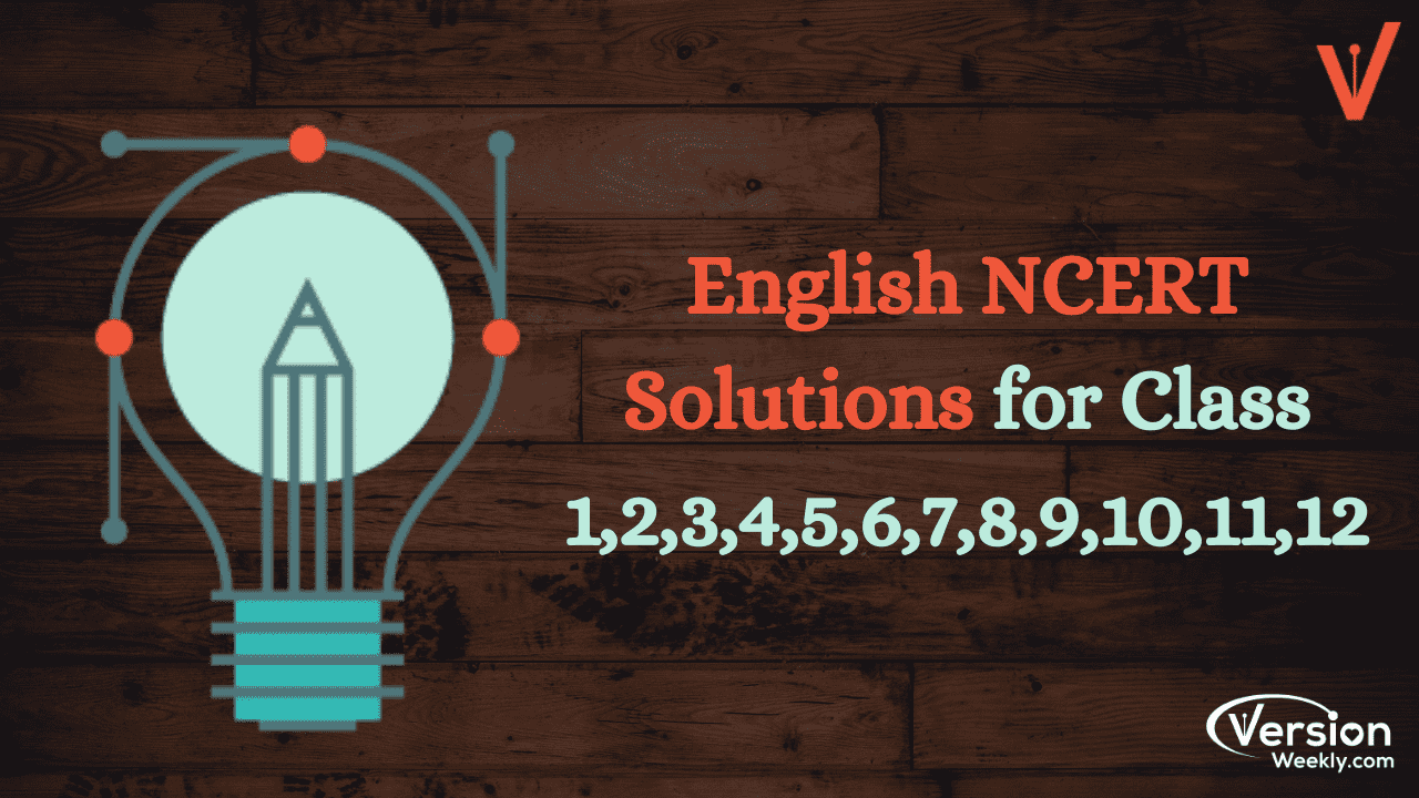 English NCERT Solutions for Class 1 to 12