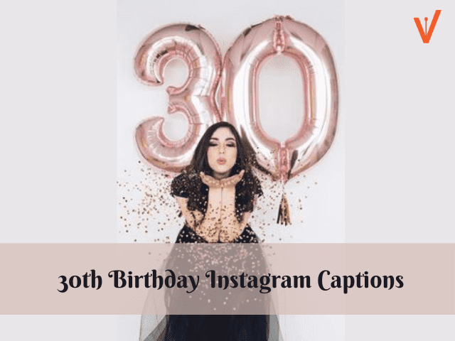 happy 30th birthday captions for instagram