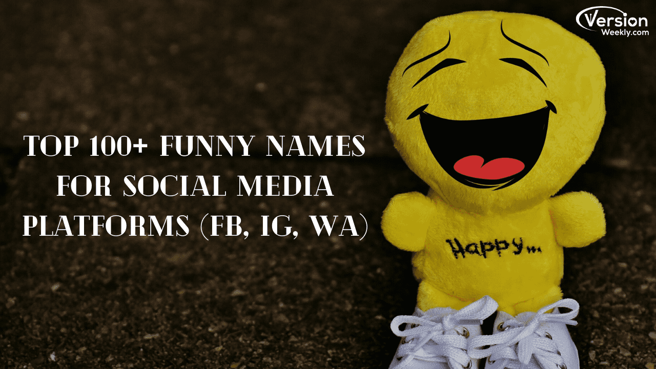Funny names for Instagram Facebook WhatsApp