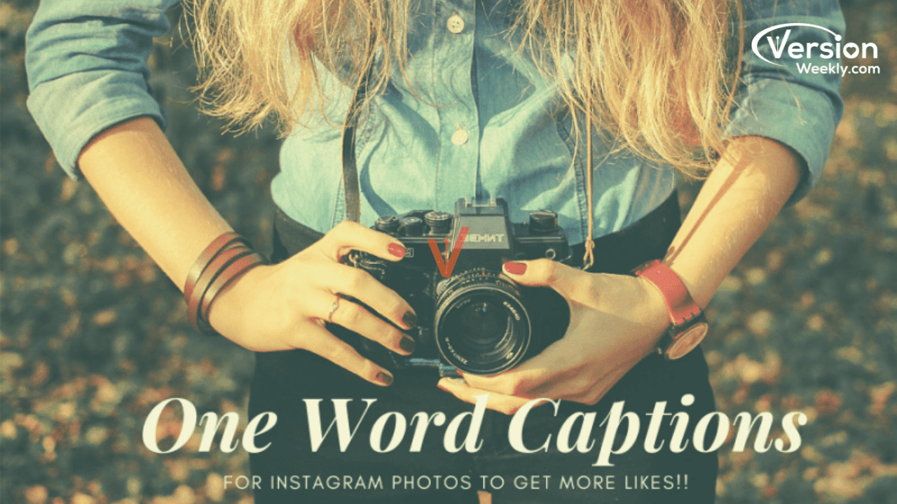 One word Instagram captions for all Posts & Reels