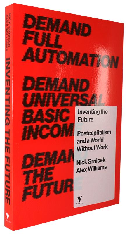 Inventing the Future, Verso Books