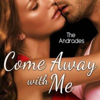 Come Away With Me ~ The Andrades by Ruth Cardello: Reviewed