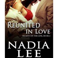 Reunited in Love by Nadia Lee : Reviewed
