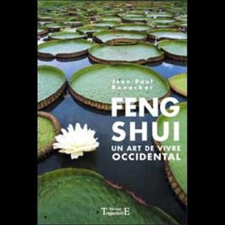Feng shui un art de vivre occidental