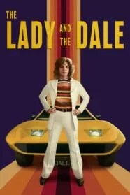 The Lady and the Dale 1×04 HD Online Temporada 1 Episodio 4