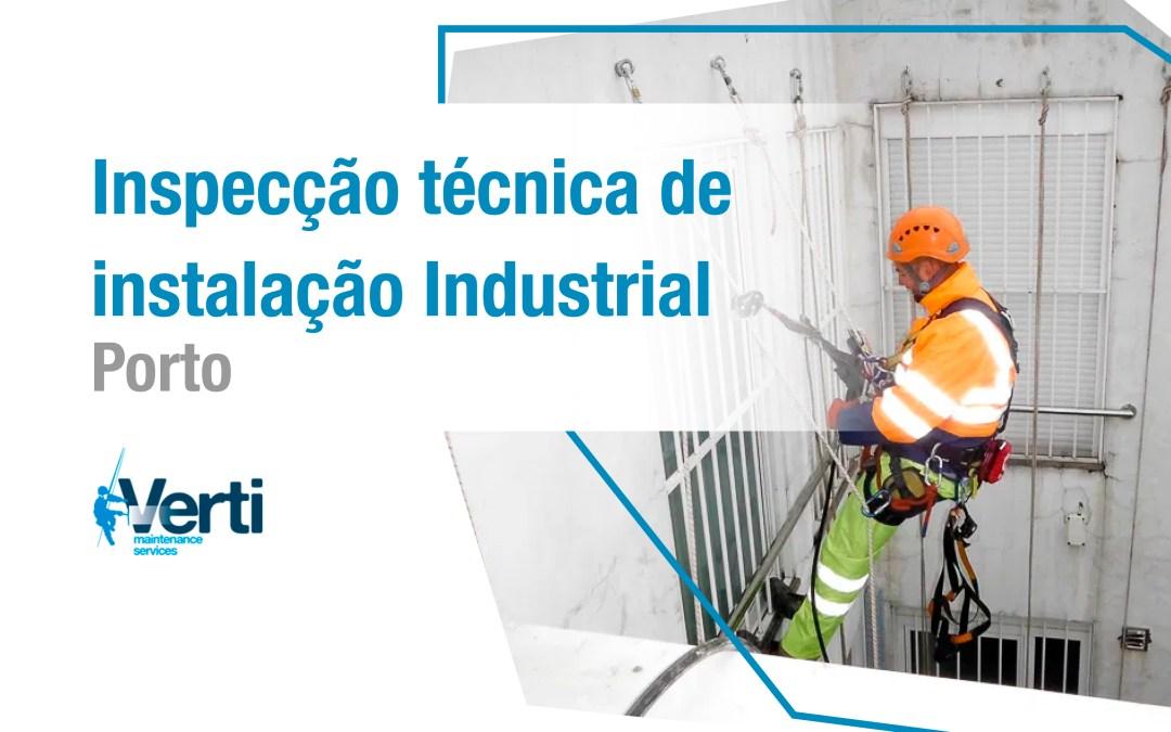 Inspecção técnica de instalação Industrial – Porto