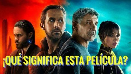 Imagen publicitaria de Blade Runner 2049 en ¡Qué significa esta película?