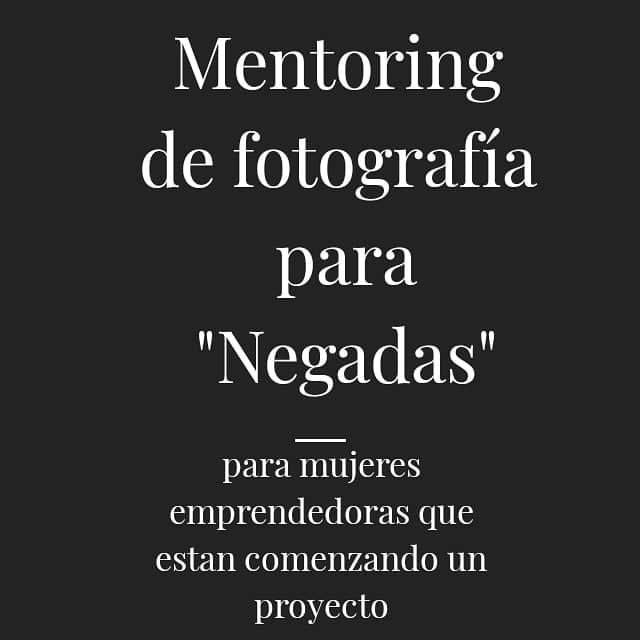 Mentoring de Fotografía para Negadas