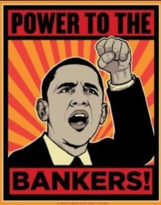 Obama favors the bankers