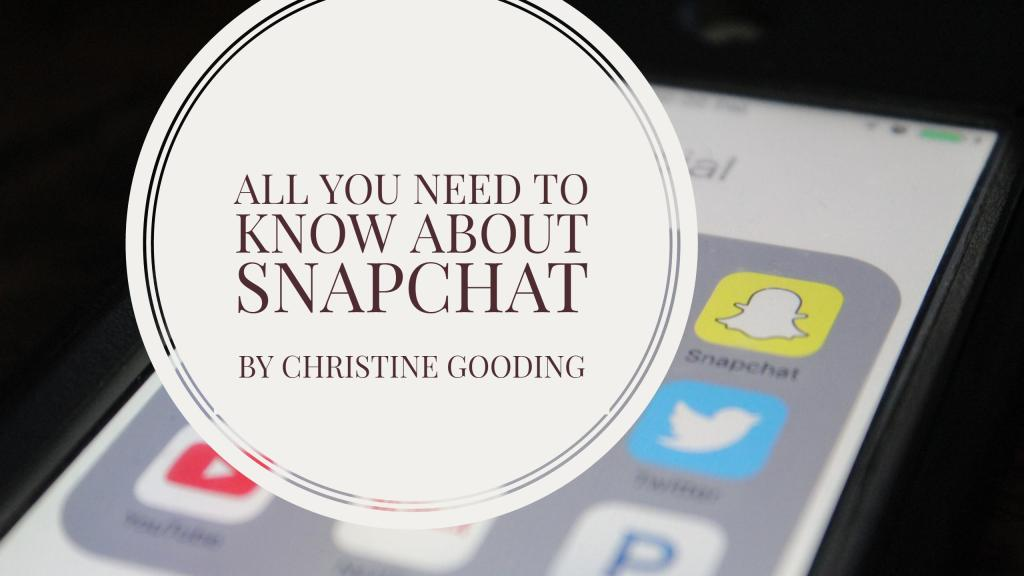 All You Need To Know About Snapchat