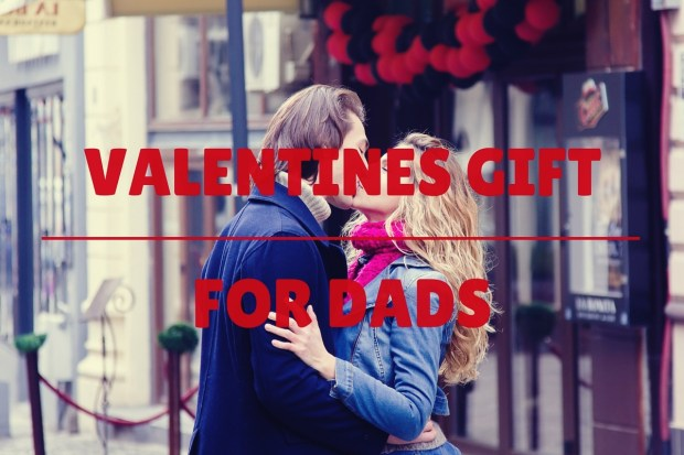 valentines gifts for dads