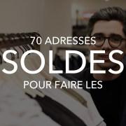 70 ADRESSES POUR FAIRES LES SOLDES HOMME