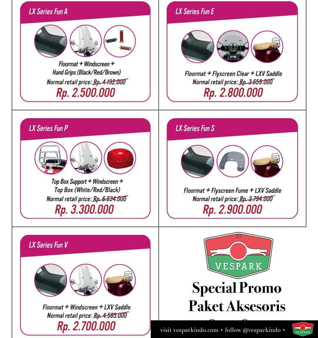 Special Promo paket aksesoris untuk semua Vespa series. Terlampir paket untuk Vespa LX, silakan hub 061-4565454 untuk Vespa lainnya atau kunjungi showroom kami