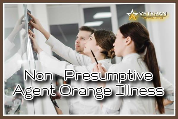 Non-Presumptive Agent Orange Illness