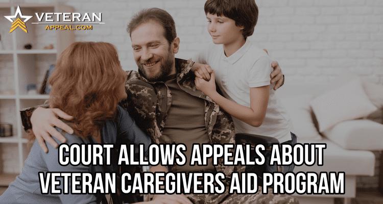 Court Allows Appeals About Veteran Caregivers Aid Program