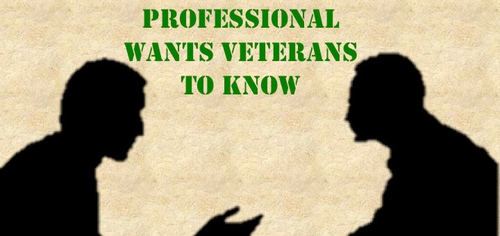 Eight Things a Mental Health Professional Wants a Veteran to Know