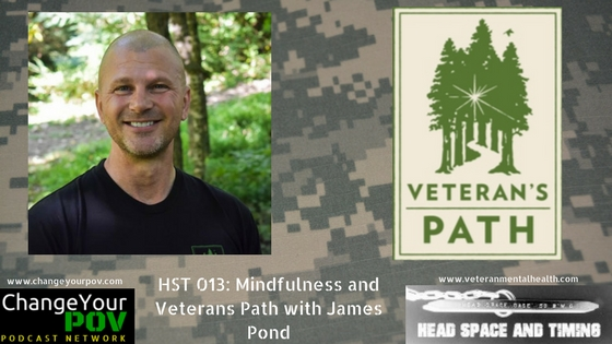 HST 013: Mindfulness and Veterans Path with James Pond