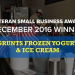 Veteran Small Business Award 1st Place Winner: Grunts Frozen Yogurt