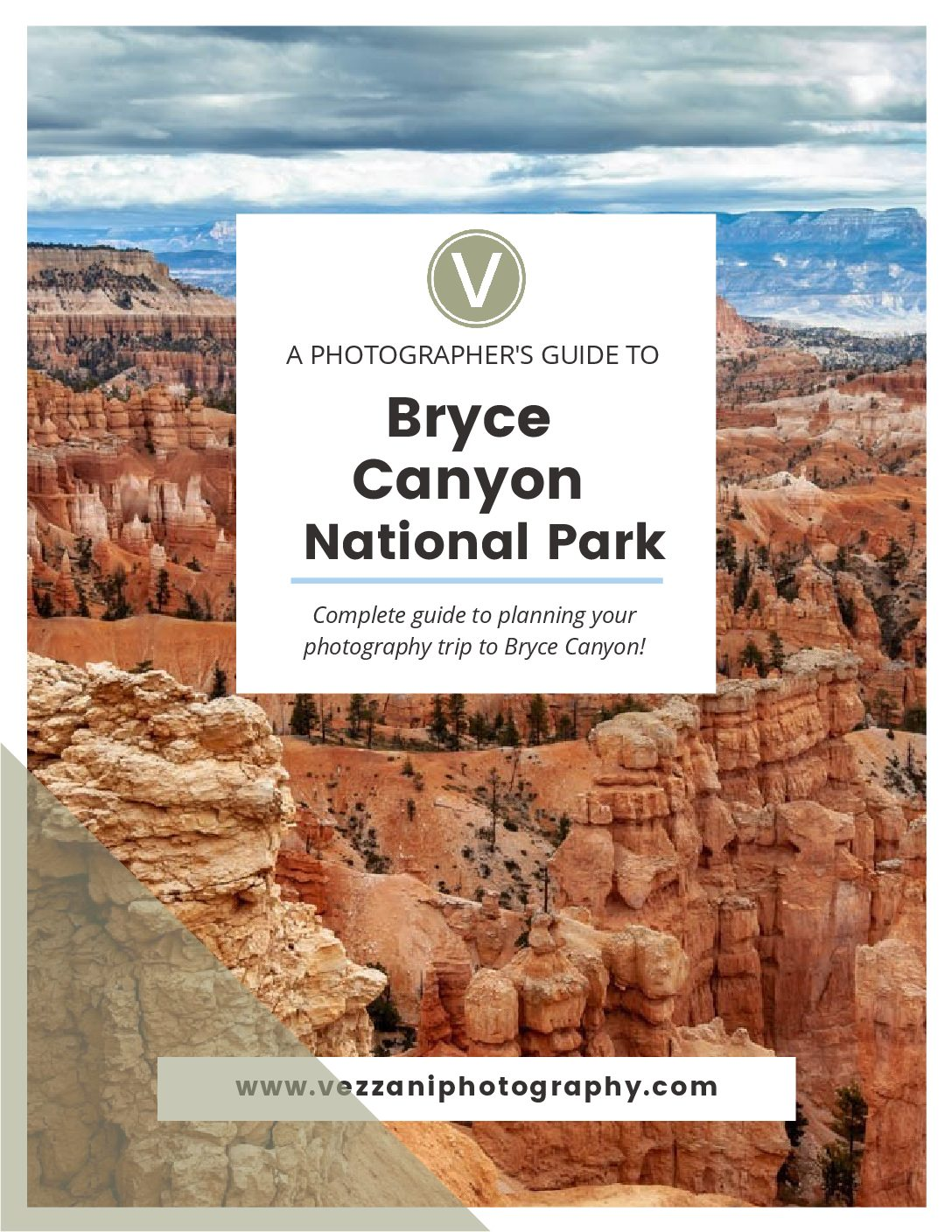Photographer's guide to Bryce Canyon National Park Sample Page #vezzaniphotography
