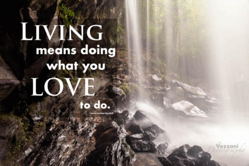 Living Means Doing What You Love to do.