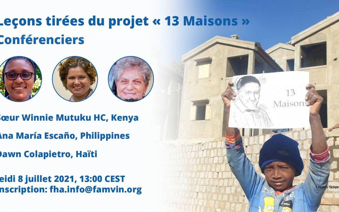 Leçons tirées des projets « 13 Maisons » : Découvrez les intervenants