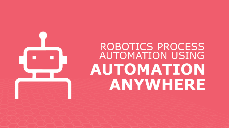 RPA using Automation Anywhere - VForce Infotech