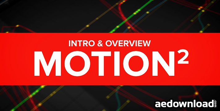 MT  MOGRAPH - MOTION 2 (MOTION V2 0) AESCRIPTS - Free After