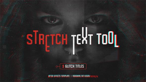 Stretch Text Tool & Glitch Titles Pack