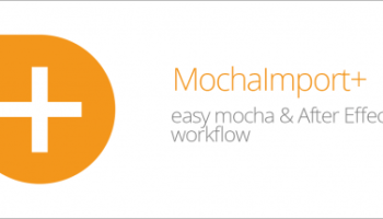 MOCHAIMPORT+ V5 102 (AESCRIPTS) - FREE DOWNLOAD - Free After Effects