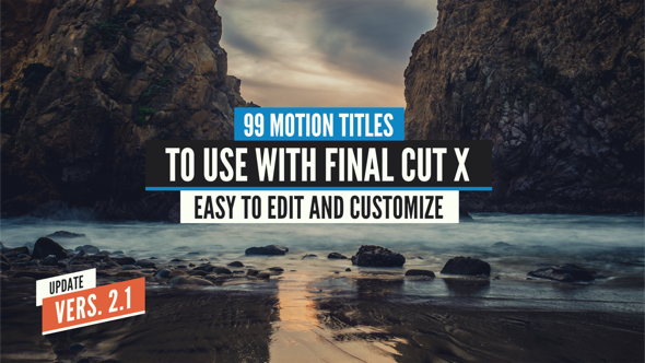 VIDEOHIVE 99 FINAL CUT X TITLES PACK - APPLE MOTION TEMPLATES