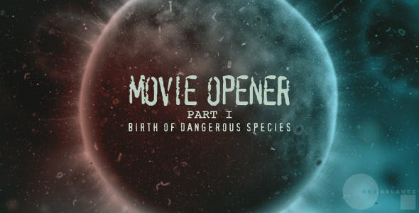 "VIDEOHIVE MOVIE OPENER ""DANGEROUS SPECIES"""