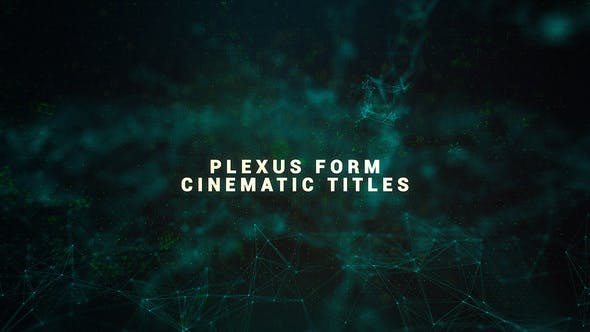 Plexus Form Cinematic Titles