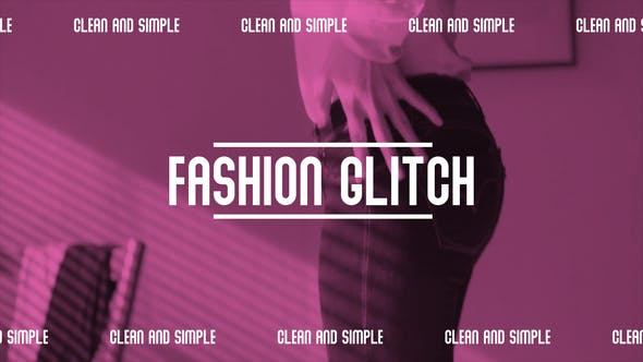 Fashion Glitch Opener