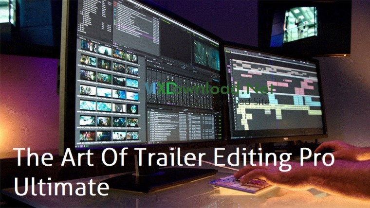 Film Editing Pro The Art Of Trailer Editing Pro Ultimate