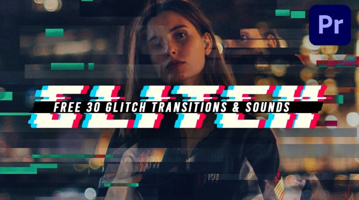 30 Glitch Transitions Preset for Premiere Pro & SFX