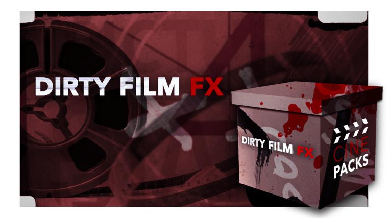 CinePacks - Dirty Film FX