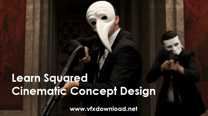 Learn Squared - Cinematic Concept Design with John Sweeney