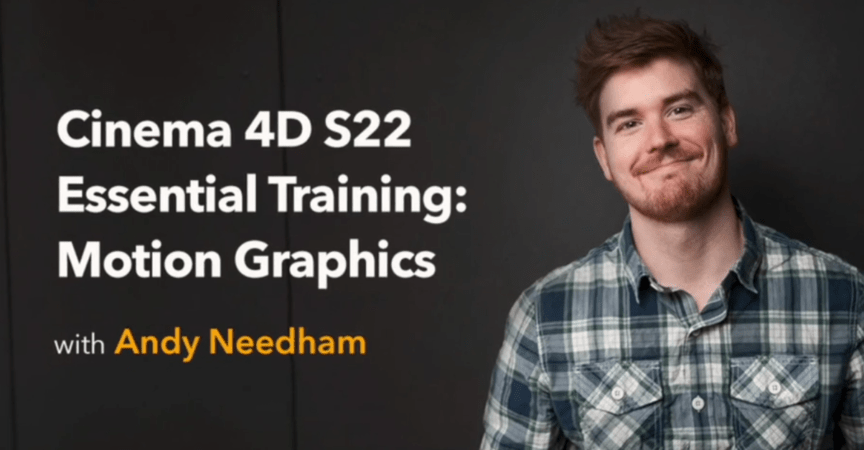 Cinema 4D S22 Essential Training: Motion Graphics By Andy Needham
