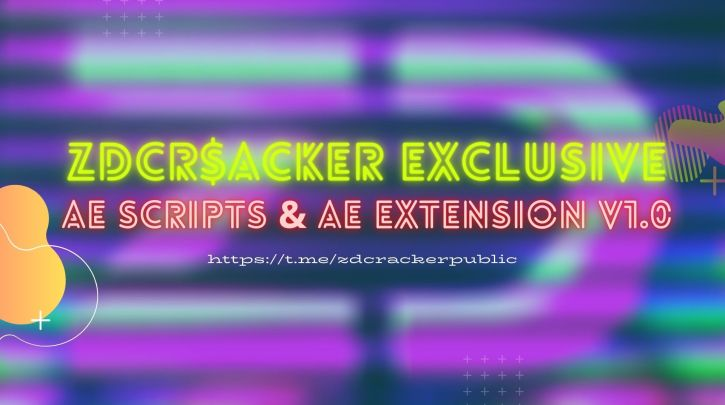 ZDCr$acker Exclusive AeScripts & AeExtension v1.0