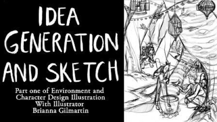 Idea Generation and Sketching Part 1 of Environment and Character Design Illustration By Brianna Gilmartin